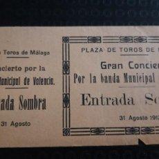 Entradas de Conciertos: ENTRADA CONCIERTO BANDA MUNICIPAL VALENCIA PLAZA TOROS DE MALAGA. Lote 273287728