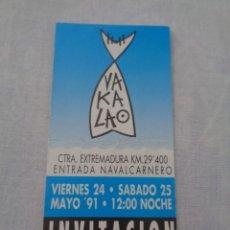 Biglietti di Concerti: VIP , FLYER, INVITACION A LA DISCOTECA VAKALAO - 1991 - CARRETERA EXTREMADURA SALIDA NAVALCARNERO. Lote 273675198