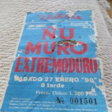 Entradas de Conciertos: EXTREMODURO + MURO + ÑU: ENTRADA CONCIERTO BARCELONA 1990- 1º CONCIERTO DE EXTREMODURO EN BARCELONA!. Lote 275736653