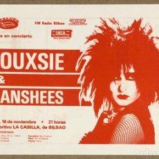 Entradas de Conciertos: SIOUXSIE & THE BANSHEES - FLYER PROMOCIONAL CONCIERTO POLIDEPORTIVO LA CASILLA 18/11/1984, BILBAO. Lote 276065648