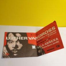 Entradas de Conciertos: LUTHER VANDROSS ENTRADA ANTIGUA. Lote 279523443