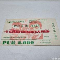 Biglietti di Concerti: RARA ENTRADA CONCIERTO ULTIMO DE LA FILA - CAMPRODON AGOSTO DE 1986 - SIN ESTRENAR. Lote 286672113