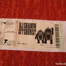Billets de concerts: DJ SHADOW CUT CHEMIST ENTRADA GIRA TOUR 2008 BARCELONA 292 ENGANCHADA GLUED. Lote 288353283