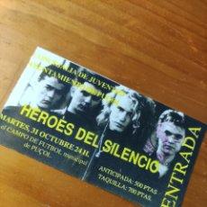 Billets de concerts: ENTRADA CONCIERTO HÉROES DEL SILENCIO. PUÇOL. Lote 288549533