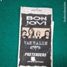Billets de concerts: ENTRADA CONCIERTO BON JOVI - VAN HALEN - PRETENDERS. ESTADI OLIMPIC BARCELONA.. Lote 288905363