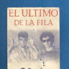 Entradas de Conciertos: ENTRADA CONCIERTO GRUPO DE MUSICA EL ULTIMO DE LA FILA POLIDEPORTIVO HUERTA DEL REY VALLADOLID. Lote 289714873