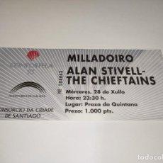 Entradas de Conciertos: 1021- ENTRADA CONCIERTO ORIGINAL ALAN STIVELL THE CHIEFTAINS PRAZA QUINTANA SANTIAGO 28/07/1994. Lote 292596278