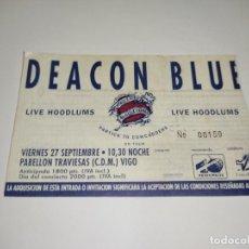 Entradas de Conciertos: 1021- ENTRADA CONCIERTO ORIGINAL DEACON BLUE PABELLON TRAVIESAS VIGO 27 OCTUBRE 1991. Lote 292596838