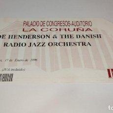 Entradas de Conciertos: 1021-ENTRADA CONCIERTO ORIGINAL JOE HENDERSON & THE DANISH AUDITORIO CORUÑA 17 ENERO 1996. Lote 292606953