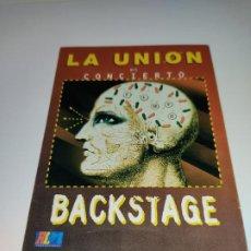 Entradas de Conciertos: 1021- LA UNION EN CONCIERTO BACKSTAGE AÑOS 90S. Lote 292613733