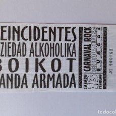 Entradas de Conciertos: ENTRADA CONCIERTO BURGOS MILANERA SOZIEDAD ALKOHOLIKA - REINCIDENTES - BOIKOT. Lote 294139898