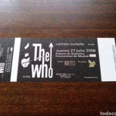 Biglietti di Concerti: ENTRADA CONCIERTO THE WHO ORIGINAL SIN NUMERAR MADRID 2006. Lote 295802183