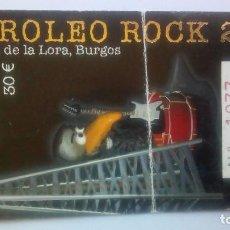 Entradas de Conciertos: ENTRADA PETROLEO ROCK 2006. Lote 297074953