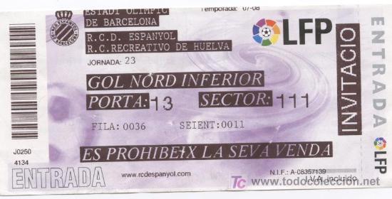 ENTRADA ESTADI OLIMPIC DE BARCELONA.PARTIDO RCD ESPANYOL - RECREATIVO DE HUELVA (Coleccionismo Deportivo - Documentos de Deportes - Entradas de Fútbol)