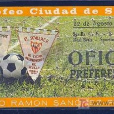 Coleccionismo deportivo: ENTRADA DEL III TROFEO CIUDAD DE SEVILLA. 22 DE AGOSTO DE 1974.. Lote 8867307