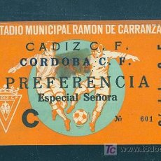 Coleccionismo deportivo: ENTRADA DEL ESTADIO RAMON DE CARRANZA. CADIZ C.F. - CORDOBA C.F.. Lote 9089790