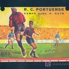 Coleccionismo deportivo: ENTRADA DEL R.C. PORTUENSE. CAMPO AVDA. E. DATO.. Lote 10109135
