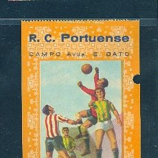 Coleccionismo deportivo: ENTRADA DEL R.C. PORTUENSE. CAMPO AVDA. E. DATO.. Lote 8146336