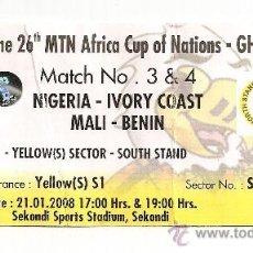 Coleccionismo deportivo: ENTRADA COPA DE AFRICA 2008. Lote 27361937