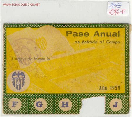 (1676-F) FUTBOL PASE ANUAL DE ENTRADA AL CAMPO DE MESTALLA AÑO 1959 (Coleccionismo Deportivo - Documentos de Deportes - Entradas de Fútbol)
