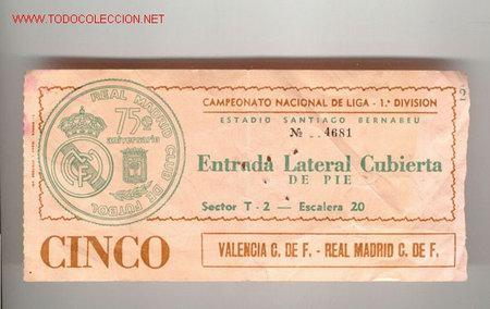 ANTIGUA ENTRADA DE FUTBOL, REAL MADRID - VALENCIA (Coleccionismo Deportivo - Documentos de Deportes - Entradas de Fútbol)