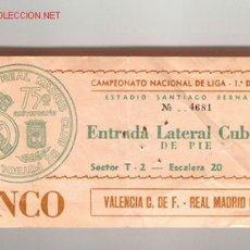 Coleccionismo deportivo: ANTIGUA ENTRADA DE FUTBOL, REAL MADRID - VALENCIA. Lote 27222493