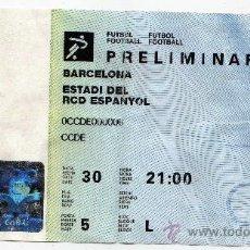 Coleccionismo deportivo: ENTRADA DE LOS JUEGOS OLIMPICOS BARCELONA 1992 - FUTBOL - PRELIMINAR , ESTADI DEL RCD ESPANYOL. Lote 13817446