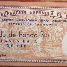 Coleccionismo deportivo: ANTIGUA ENTRADA ESPAÑA - ARGENTINA 1952 CHAMARTIN SU PRIMER PARTIDO INTERNACIONAL ENTRE AMBAS. Lote 26323062