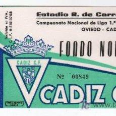 Coleccionismo deportivo: ENTRADA DE FUTBOL OVIEDO - CADIZ C.F. CAMPEONATO NACIONAL DE LIGA 1ª DIVISION. Lote 13626039