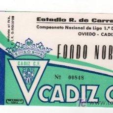 Coleccionismo deportivo: ENTRADA DE FUTBOL OVIEDO - CADIZ C.F. CAMPEONATO NACIONAL DE LIGA 1ª DIVISION. Lote 13626044