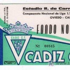 Coleccionismo deportivo: ENTRADA DE FUTBOL OVIEDO - CADIZ C.F. CAMPEONATO NACIONAL DE LIGA 1ª DIVISION. Lote 13626056