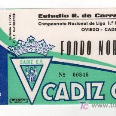 Coleccionismo deportivo: ENTRADA DE FUTBOL OVIEDO - CADIZ C.F. CAMPEONATO NACIONAL DE LIGA 1ª DIVISION. Lote 13626060