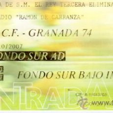Coleccionismo deportivo: ENTRADA DEL ESTADIO CARRANZA DE FUTBOL CADIZ GRANADA 74. Lote 27455910