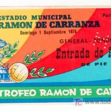 Collectionnisme sportif: ENTRADA DE FUTBOL DEL XX TROFEO CARRANZA. 1 SEPTIEMBRE 1974. Lote 13999463