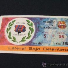 Coleccionismo deportivo: ENTRADA DE FUTBOL - F.C. BARCELONA. Lote 25503287