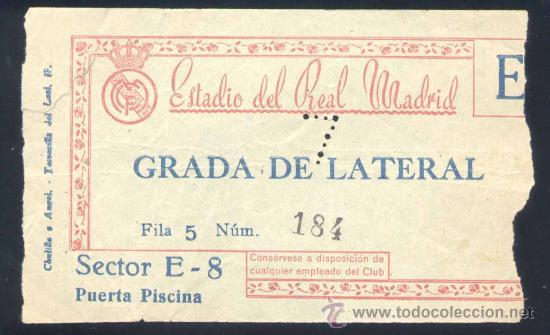 AÑOS 50. ENTRADA GRADA LATERAL AL ESTADIO SANTIAGO BERNABEU (Coleccionismo Deportivo - Documentos de Deportes - Entradas de Fútbol)