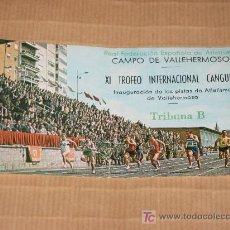 Coleccionismo deportivo: CAMPO DE VALLEHERMOSO, MADRID.ENTRADA INAUGURACIÓN PISTAS DE ATLETISMO. . Lote 26513410