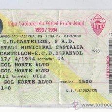 Coleccionismo deportivo: ENTRADA DE FUTBOL DEL ESTADIO MUNICIPAL CASTALIA CASTELLON ESPAÑOL 1994. Lote 16542286