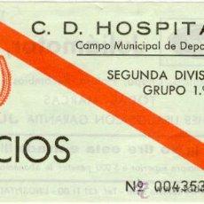 Coleccionismo deportivo: (5138-F)ENTRADA FUTBOL CAMPO C.D.HOSPITALET. Lote 16776960
