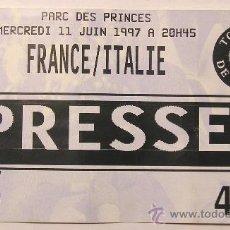 Coleccionismo deportivo: ENTRADA PASE PRENSA FUTBOL FRANCIA - ITALIA 1997 MINI TORNEO DE FRANCIA. Lote 26181672