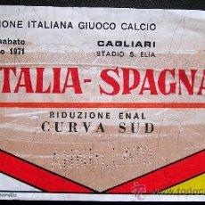 Coleccionismo deportivo: ANTIGUA ENTRADA FUTBOL ITALIA - ESPAÑA 1971. Lote 27549075