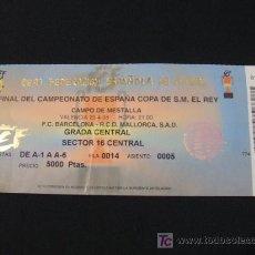 Coleccionismo deportivo: ENTRADA FUTBOL FINAL COPA DEL REY SIN CORTAR - F.C. BARCELONA - R.C.D. MALLORCA - 29 ABRIL 1998. Lote 26878879
