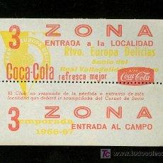 Coleccionismo deportivo: VALLADOLID. ENTRADA DEL RECREATIVO DE EUROPA DELICIAS CON PUBLICIDAD DE COCA COLA.. Lote 19315470