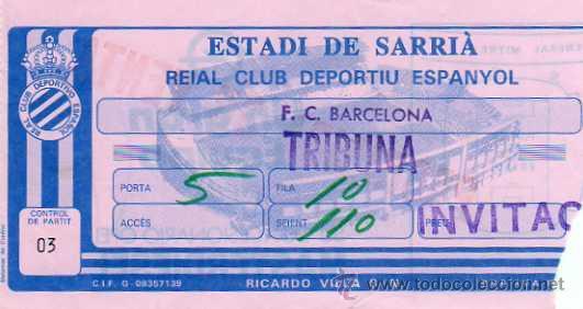 RCD ESPAÑOL - ENTRADA ESTADI DE SARRIA - RCD ESPAÑOL - FC BARCELONA (Coleccionismo Deportivo - Documentos de Deportes - Entradas de Fútbol)