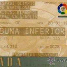Coleccionismo deportivo: RCD ESPAÑOL - ENTRADA ESTADI OLIMPIC DE BARCELONA - RCD ESPAÑOL - R VALLADOLID - 1999. Lote 20180603