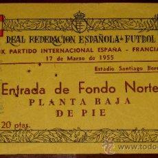 Coleccionismo deportivo: ENTRADA DE PARTIDO DE FUTBOL . 17 DE MARZO DE 1955 - IX PARTIDO INTERNACIONAL ESPAÑA 1 / FRANCIA 2 -. Lote 27293310