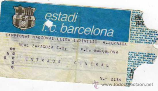 FC BARCELONA - ENTRADA CAMPEONATO DE LIGA 1 DIVISION - R ZARAGOZA - FC BARCELONA (Coleccionismo Deportivo - Documentos de Deportes - Entradas de Fútbol)