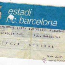 Coleccionismo deportivo: FC BARCELONA - ENTRADA CAMPEONATO DE LIGA 1 DIVISION - R ZARAGOZA - FC BARCELONA. Lote 45460589