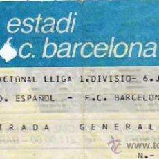 Coleccionismo deportivo: FC BARCELONA, ENTRADA CAMPEONATO DE LIGA - RCD ESPAÑOL - FC BARCELONA. Lote 20231940