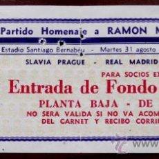 Coleccionismo deportivo: ANTIGUA ENTRADA REAL MADRID - PARTIDO HOMENAJE A RAMON M. GROSSO - SLAVIA PRAGUE - REAL MADRID C. DE. Lote 159187316